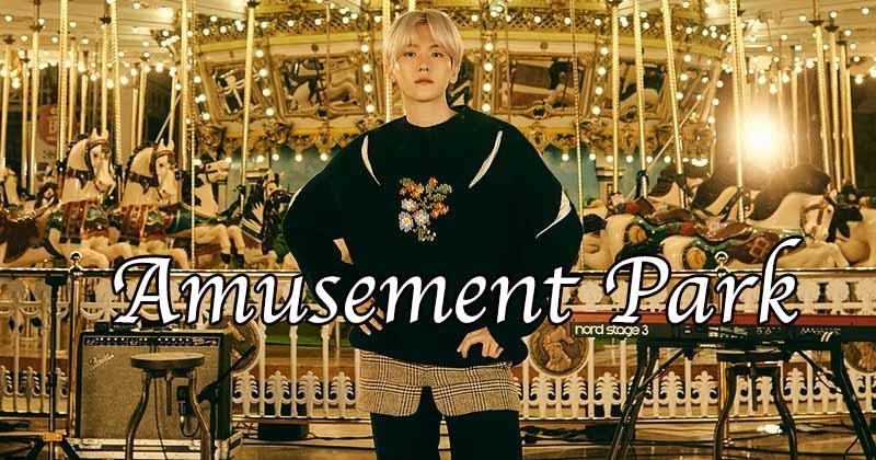 EXO Baekhyun Makes A December Comeback With New Solo Song, 'Amusement Park'